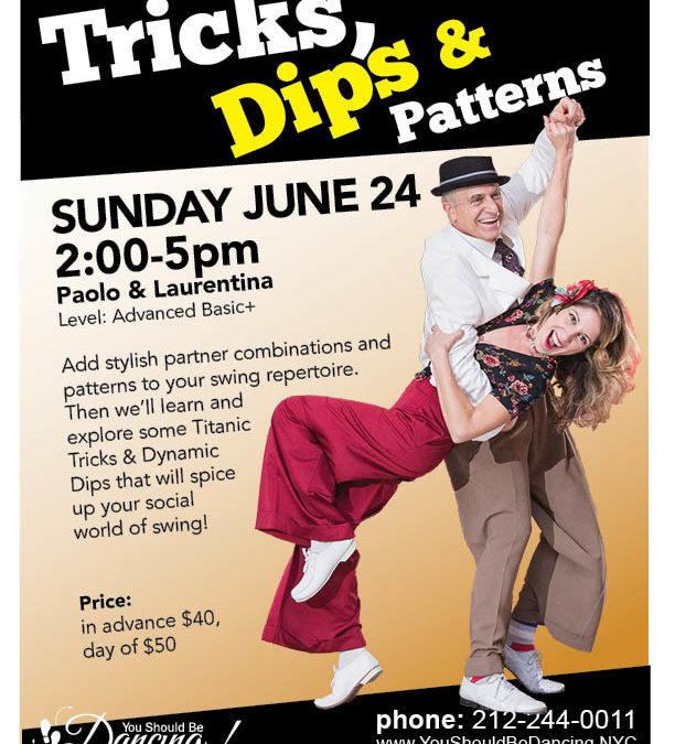 Tricks, Dips & Patterns workshop, June 24!